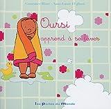 echange, troc Constance Blanc, Anne-Laure El Ghozi - Oursi apprend à se laver