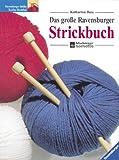 Das große Ravensburger Strickbuch. (3332008773) by Buss, Katharina