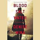 Blood Salt Water: An Alex Morrow Novel  (Alex Morrow Series, Book 5)