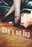 Shes on Top: Erotic Stories of Female Dominance and Male Submission
