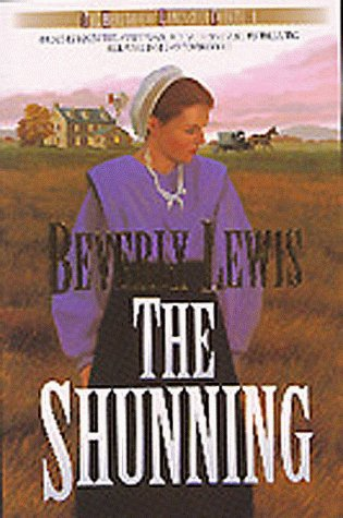 The Shunning (Heritage of Lancaster County), Beverly Lewis