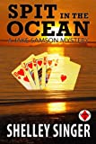 img - for Spit In The Ocean: A Laid-Back Bay Area Mystery (The Jake Samson & Rosie Vicente Detective Series Book 4) book / textbook / text book