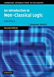 img - for An Introduction to Non-Classical Logic: From If to Is (Cambridge Introductions to Philosophy) book / textbook / text book