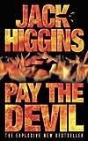 Pay The Devil (0006514367) by Jack Higgins