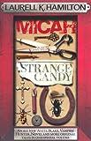 Laurell K. Hamilton Micah & Strange Candy (Anita Blake Vampire Hunter)