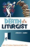 img - for Death of a Liturgist book / textbook / text book