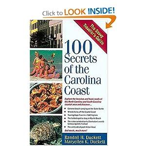 100 Secrets Of The Carolina Coast Randall Duckett and Maryellen Duckett