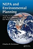 NEPA and Environmental Planning: Tools, Techniques, and Approaches for Practitioners