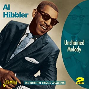 Al Hibbler - Unchained Melody - The Definitive Singles Collection