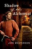 Shadow of the Alchemist: A Medieval
