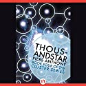 Thousandstar Audiobook by Piers Anthony Narrated by Basil Sands