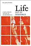 img - for Life Out of Sequence: A Data-Driven History of Bioinformatics book / textbook / text book