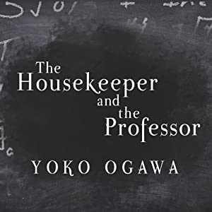 The Housekeeper and the Professor Audiobook