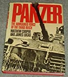 Panzer: The armoured force of the Third Reich (A Macdonald illustrated war study)