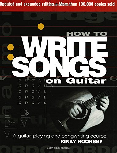 How To Write Songs On Guitar - Revised