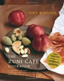 The Zuni Cafe Cookbook: A Compendium of Recipes and Cooking Lessons from San Francisco