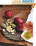 The Zuni Cafe Cookbook: A Compendium...