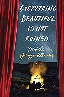 Book Cover: Everything Beautiful Is Not Ruined