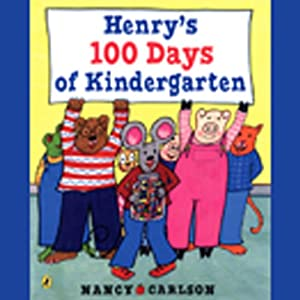 Henry's 100 Days of Kindergarten Audiobook