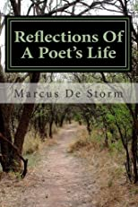 Reflections Of A Poet's Life (Volume 1)