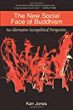 The New Social Face of Buddhism: A Call to Action
