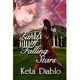 Land of Falling Stars ((Erotic Historical Suspense )) ~ Keta Diablo