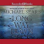Long Way Down | Michael Sears