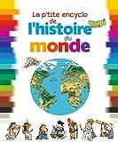 """Afficher """"La Petite encyclo de l'histoire du monde"""""""
