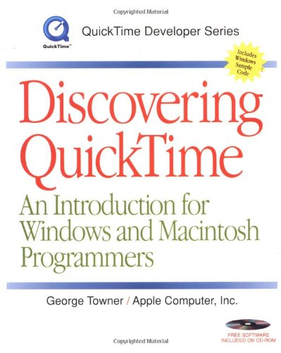 Discovering Quicktime for Windows & Macintosh (Book + CD-ROM)