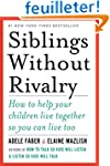 Siblings Without Rivalry - How to Hel...