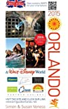 A Brit Guide to Orlando & Walt Disney World 2015 (Brit Guides)