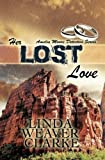 img - for Her Lost Love (Amelia Moore Detective Series) (Volume 5) book / textbook / text book