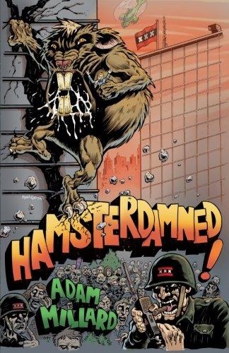 Hamsterdamned! [Millard, Adam] (Tapa Blanda)