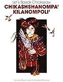 Let's Speak Chickasaw: Chikashshanompa' Kilanompoli'