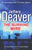 Jeffery Deaver The Burning Wire (Lincoln Rhyme)