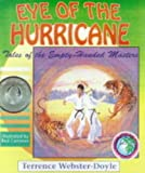 img - for Eye of the Hurricane (Tales of the Empty Handed Master) book / textbook / text book