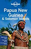 img - for Lonely Planet Papua New Guinea & Solomon Islands (Country Guide) book / textbook / text book