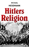 img - for Hitlers Religion book / textbook / text book