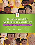 img - for Developmentally Appropriate Curriculum: Best Practices in Early Childhood Education (6th Edition) book / textbook / text book