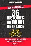 echange, troc Jean-Pierre de Mondenard - 36 histoires du Tour de France