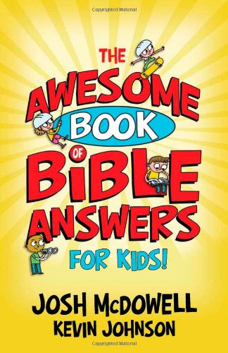 The Awesome Book of Bible Answers for Kids PDF
