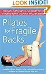 Pilates for Fragile Backs: Recovering...