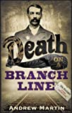 Death on a Branch Line (0571229689) by Martin, Andrew
