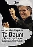 Marc-Antoine Charpentier: Te Deum et Psaume des Ténèbres