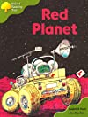 Oxford Reading Tree: Stages 6 and 7: Storybooks: the Red Planet