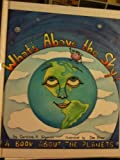 What's Above the Sky?: A Book About the Planets