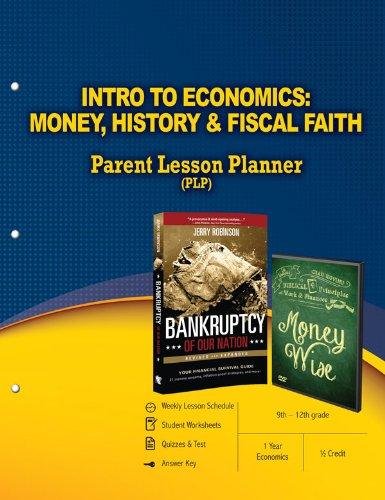 Intro to Economics: Money, History, & Fiscal Faith Parent Lesson Planner