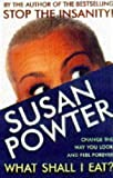 Susan Powter Susan Powter On Food
