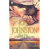 Hawk's Way: Carter & Falcon: The Cowboy Takes a Wife\The Unforgiving Bride ~ Joan Johnston