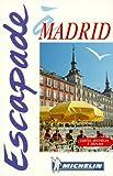 echange, troc Guides Escapade - Madrid, N°6562